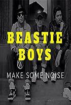 Beastie Boys: Make Some Noise