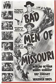 Alan Baxter, Faye Emerson, Victor Jory, Arthur Kennedy, Dennis Morgan, Wayne Morris, and Jane Wyman in Bad Men of Missouri (1941)