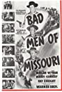 Bad Men of Missouri (1941) Poster