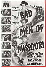 Bad Men of Missouri Poster