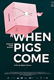 When Pigs Come Poster