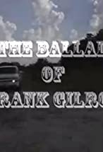 Primary image for The Ballad of Frank Gilroy