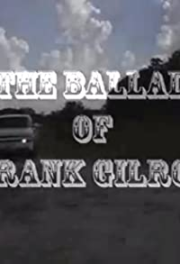 Primary photo for The Ballad of Frank Gilroy