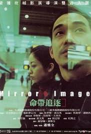 Mirror Image (2001) Ming dai zhui zhu 720p