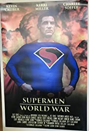 Supermen: World War (2019) - IMDb