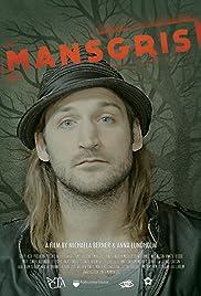Mansgris Poster