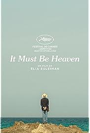 It Must Be Heaven (2019) film en francais gratuit