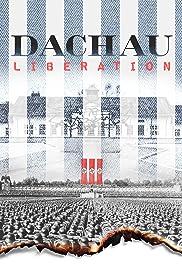 Dachau Liberation Poster