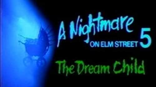 Trailer for A Nightmare On Elm Street 5: The Dream Child