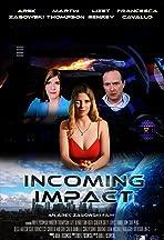 Incoming Impact