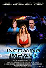 Incoming Impact Poster