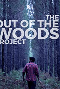 Primary photo for Out of the Woods