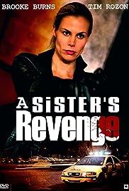 A Sister's Revenge(2013) Poster - Movie Forum, Cast, Reviews