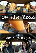 On the Road with Daniel & Katie