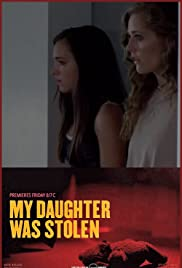 My Daughter Was Stolen Poster