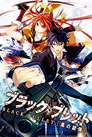Black Bullet : Season 1 Complete BluRay 480p & 720p | GDrive | MEGA.Nz