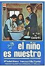 El niño es nuestro (1973) Poster