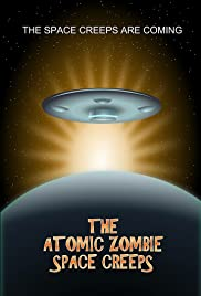 The Atomic Zombie Space Creeps