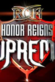 Primary photo for Ring of Honor Honor Reigns Supreme