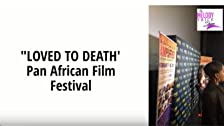 Pan African Film Festival Love to Death