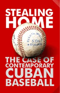 Movies out now Stealing Home: The Case of Contemporary Cuban Baseball USA [mpeg]