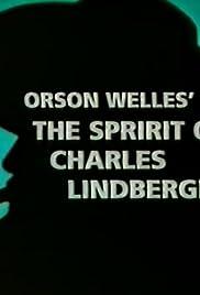 The Spirit of Charles Lindbergh Poster