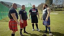 Stronger Than a Scotsman