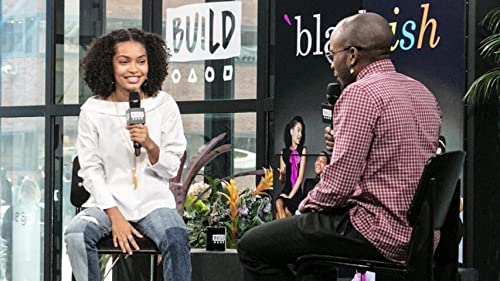 BUILD: Yara Shahidi -- What Her Character Taught Her About Herself
