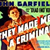 John Garfield in They Made Me a Criminal (1939)