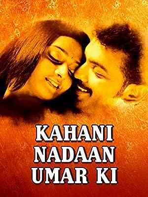 Kahani Nadan Umar Ki, movie, song and  lyrics