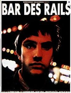 New movie websites to watch for free Bar des rails  [1920x1600] [360p] [1280x800] by Cédric Kahn