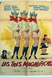 Las tres magnificas Poster