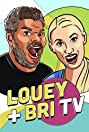Louey & Bri TV