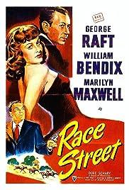 Race Street(1948) Poster - Movie Forum, Cast, Reviews
