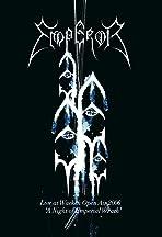 Emperor: Live at Wacken Open Air 2006 - A Night of Emperial Wrath