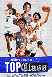 Top Class: The Life and Times of the Sierra Canyon Trailblazers Poster