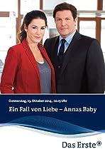 Ein Fall von Liebe - Annas Baby