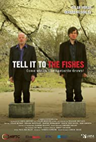 Tell It to the Fishes (2006)