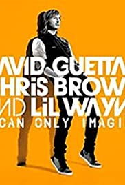 David Guetta Feat. Chris Brown and Lil Wayne: I Can Only Imagine Poster