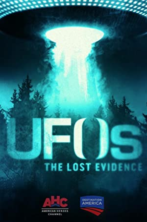 UFOs: The Lost Evidence Season 1 Episode 1