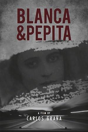 Blanca & Pepita