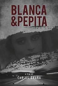 Blanca & Pepita (2017)