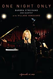 One Night Only: Barbra Streisand and Quartet at the Village Vanguard - September 26,2009 Poster