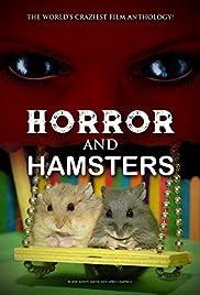 horror and hamsters 2018 imdb