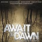 Await the Dawn (2020)