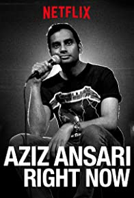 Primary photo for Aziz Ansari: Right Now