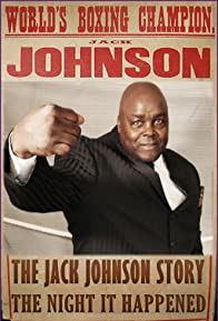 Primary photo for The Jack Johnson Story: The Night It Happened