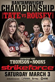 Primary photo for Strikeforce: Tate vs. Rousey