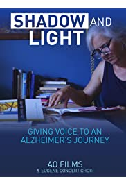 The Story of Shadow & Light: Giving Voice to an Alzheimer's Story