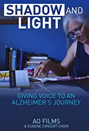 The Story of Shadow & Light: Giving Voice to an Alzheimer's Story Poster